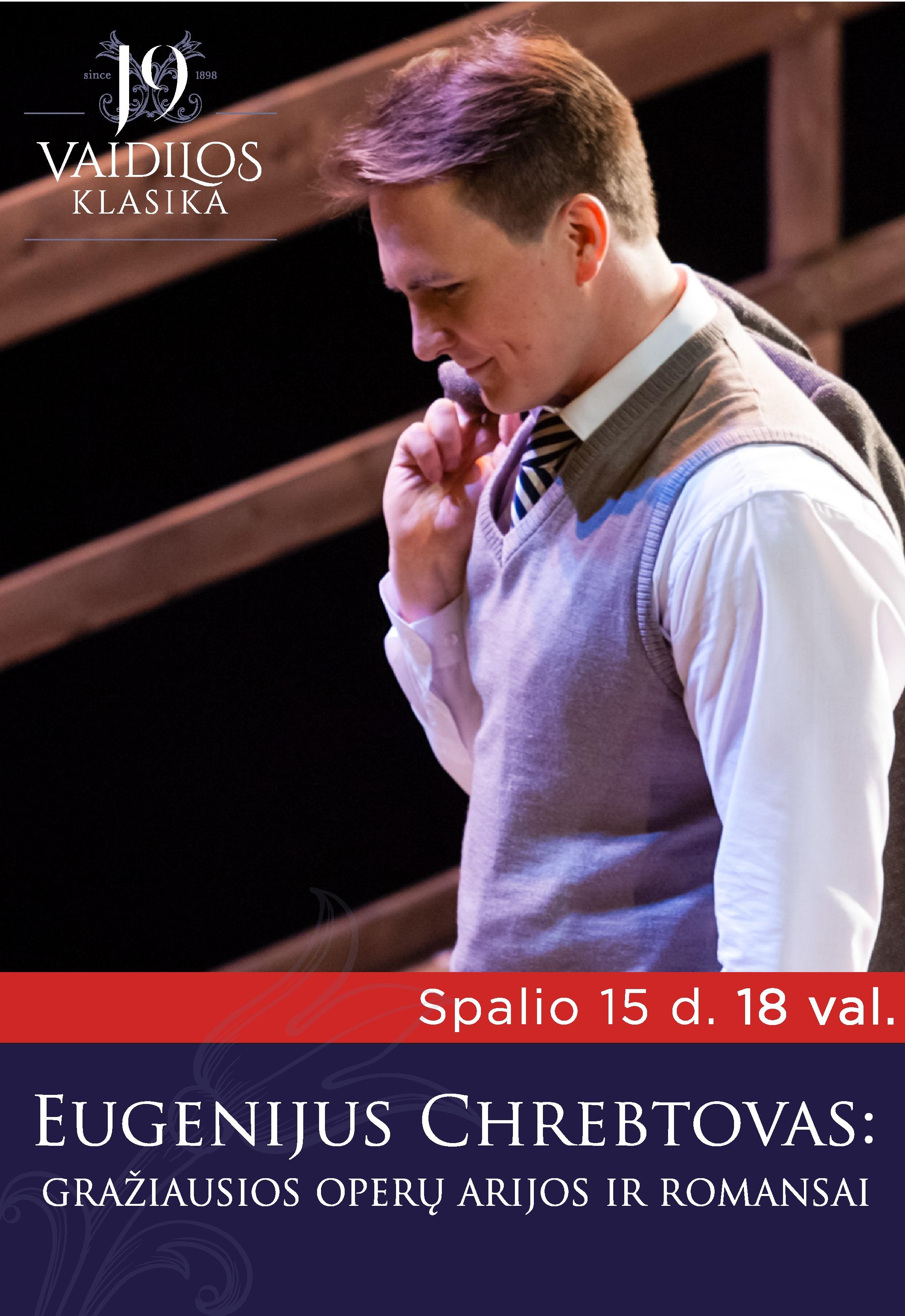 Eugenijus Chrebtovas: gražiausios operų arijos ir romansai