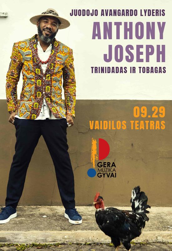Juodojo avangardo lyderis ANTHONY JOSEPH (Trinidadas ir Tobagas)