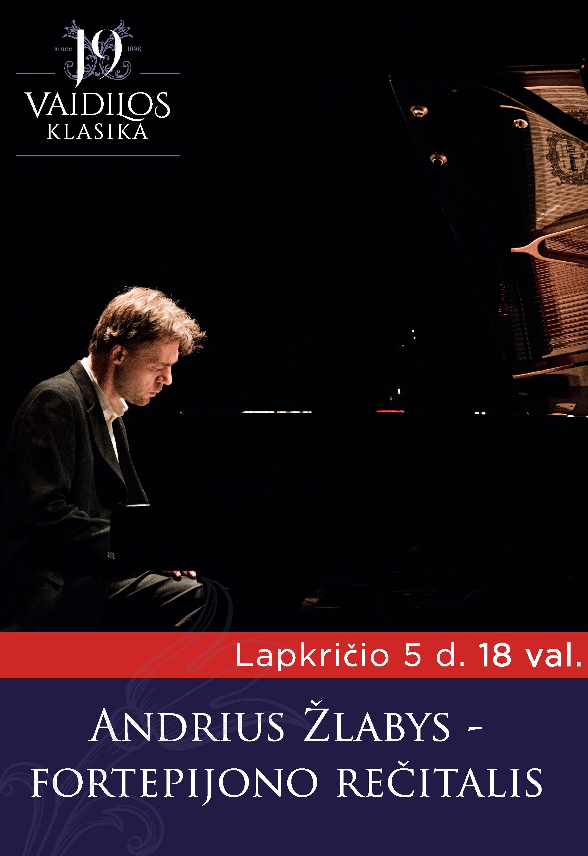 Andriaus Žlabio fortepijono rečitalis