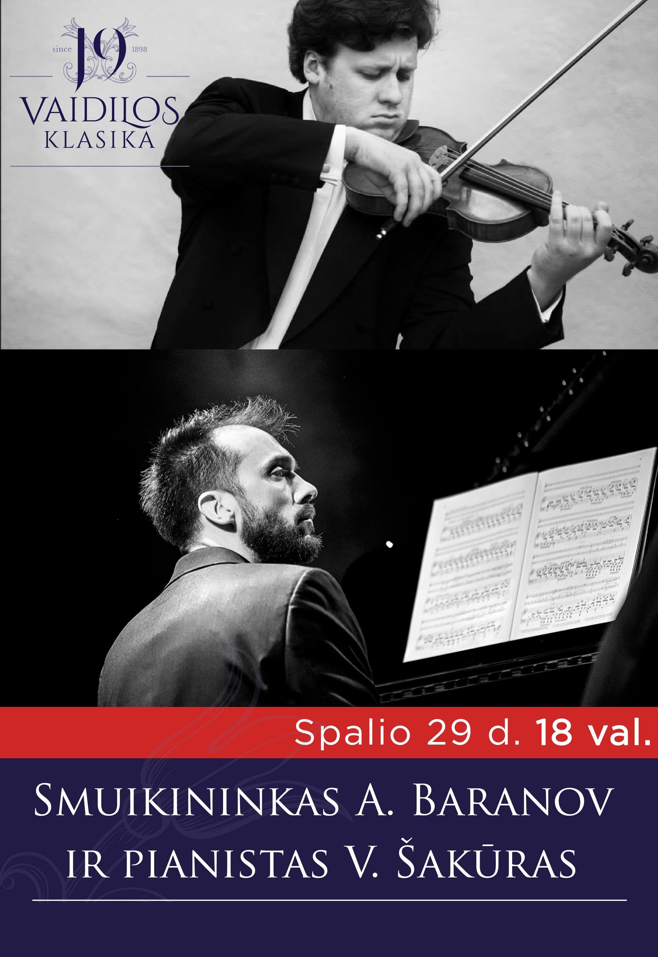 Smuikininkas Andrei Baranov ir pianistas Vytis Šakūras