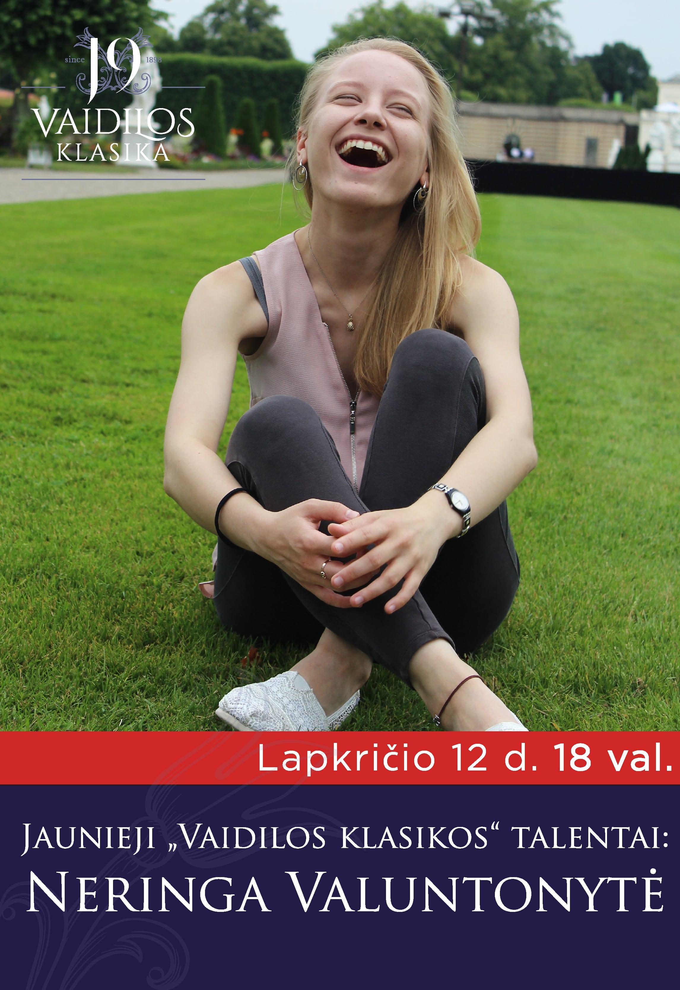 Jaunieji ''Vaidilos klasikos'' talentai: Neringa Valuntonytė